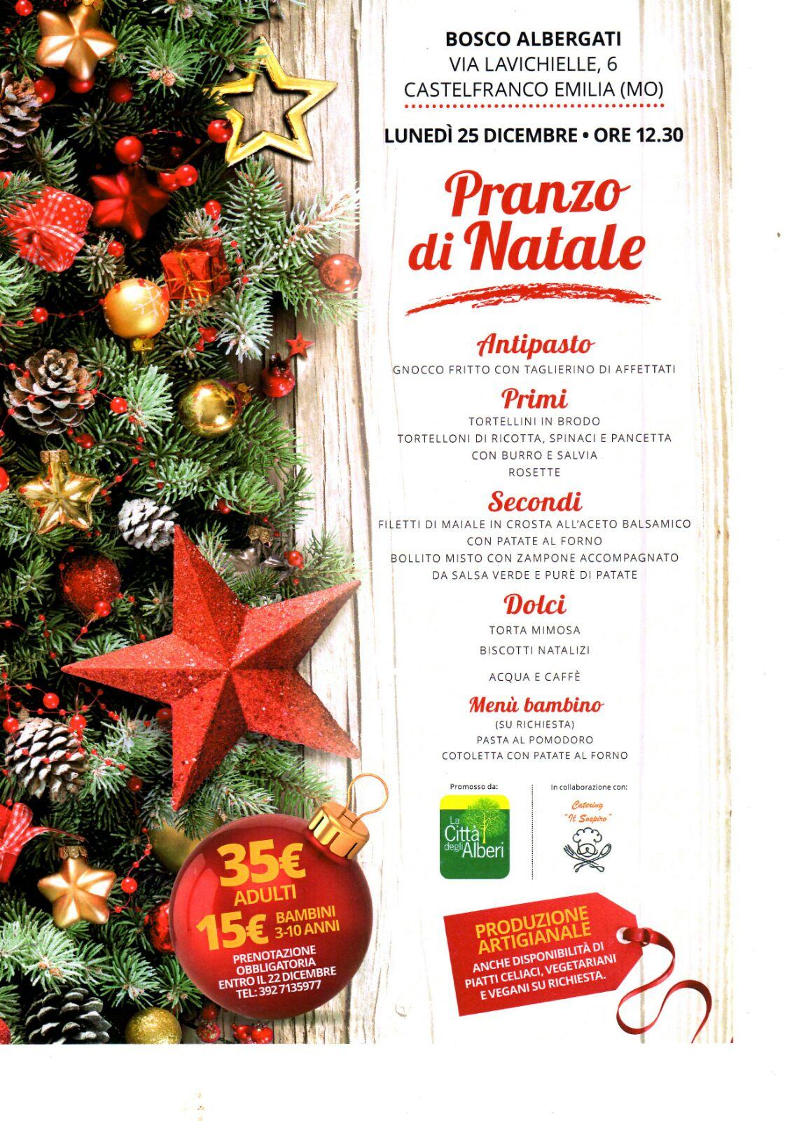 Pranzo di Natale a Bosco Albergati lunedì 25 dicembre ...
